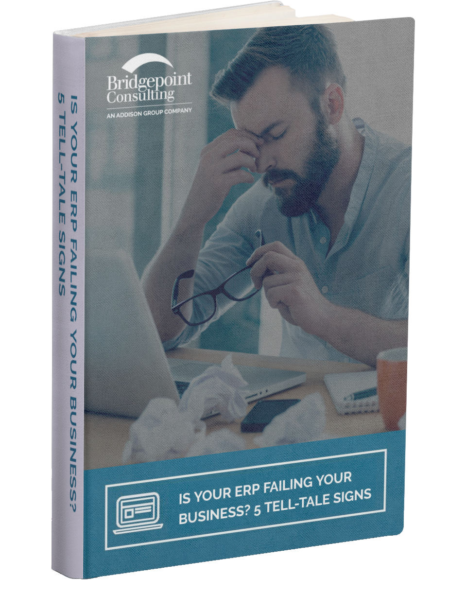 Is your ERP failing your business? 5 tell-tale signs